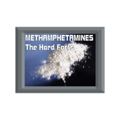 Methamphetamines: The Hard Facts