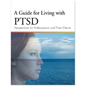 A Guide for Living with PTSD
