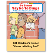 Be Smart - Say No To Drugs Activity Book