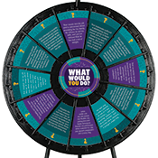 """WHAT WOULD YOU DO?"" Wheel- Reaching Out Graphics Only"
