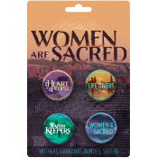 Women Are Sacred Button Pack