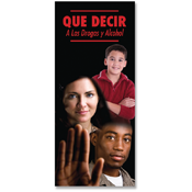 What To Say To Drugs & Alcohol Pamphlets - Spanish